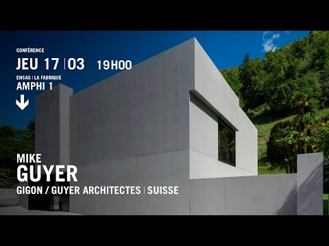 Conférence de Mike GUYER, Architecte | Suisse