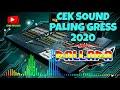 CEK SOUND TERBARU PALING GRESS 2020  NEW PALLAPA