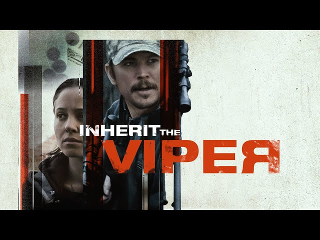 Inherit The Viper - Official Trailer