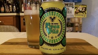 DC Brau Brau Pils (4.6% ABV) DJs BrewTube Beer Review #815