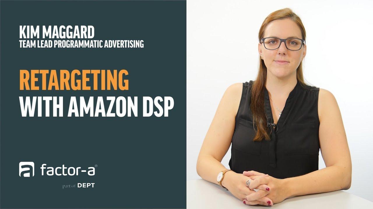 Retargeting with Amazon DSP
