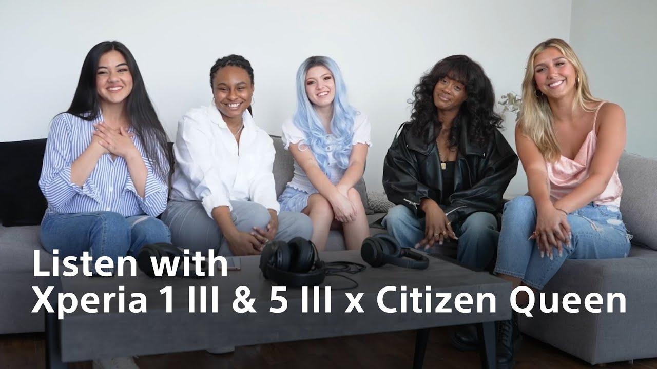 Listen with Xperia - Xperia 1 III&5 III x Artist Citizen Queen