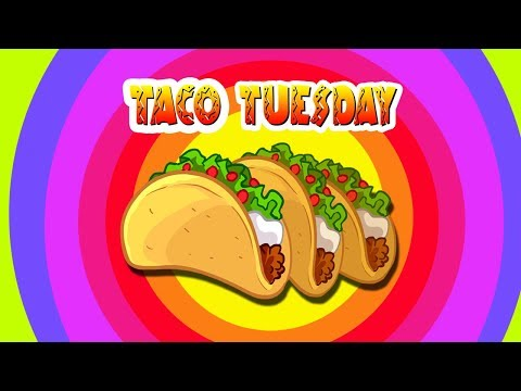 Kids Songs - TACO TUESDAY song - funny children's music video