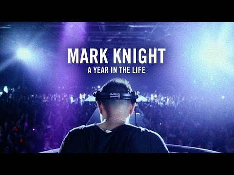 Mark Knight - A Year In The Life - FULL DOCUMENTARY