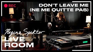 "Regina Spektor - ""Don't Leave Me (Ne Me Quitte Pas)"" captured in The Live Room"