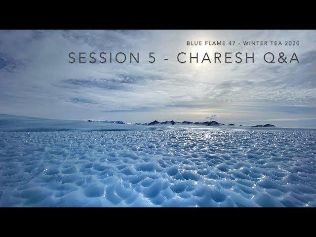 Charesh Q&A