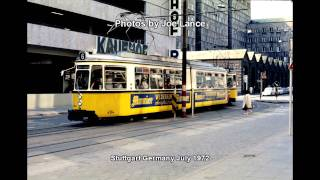 Stuttgart Germany Trams June 1972 Part 1