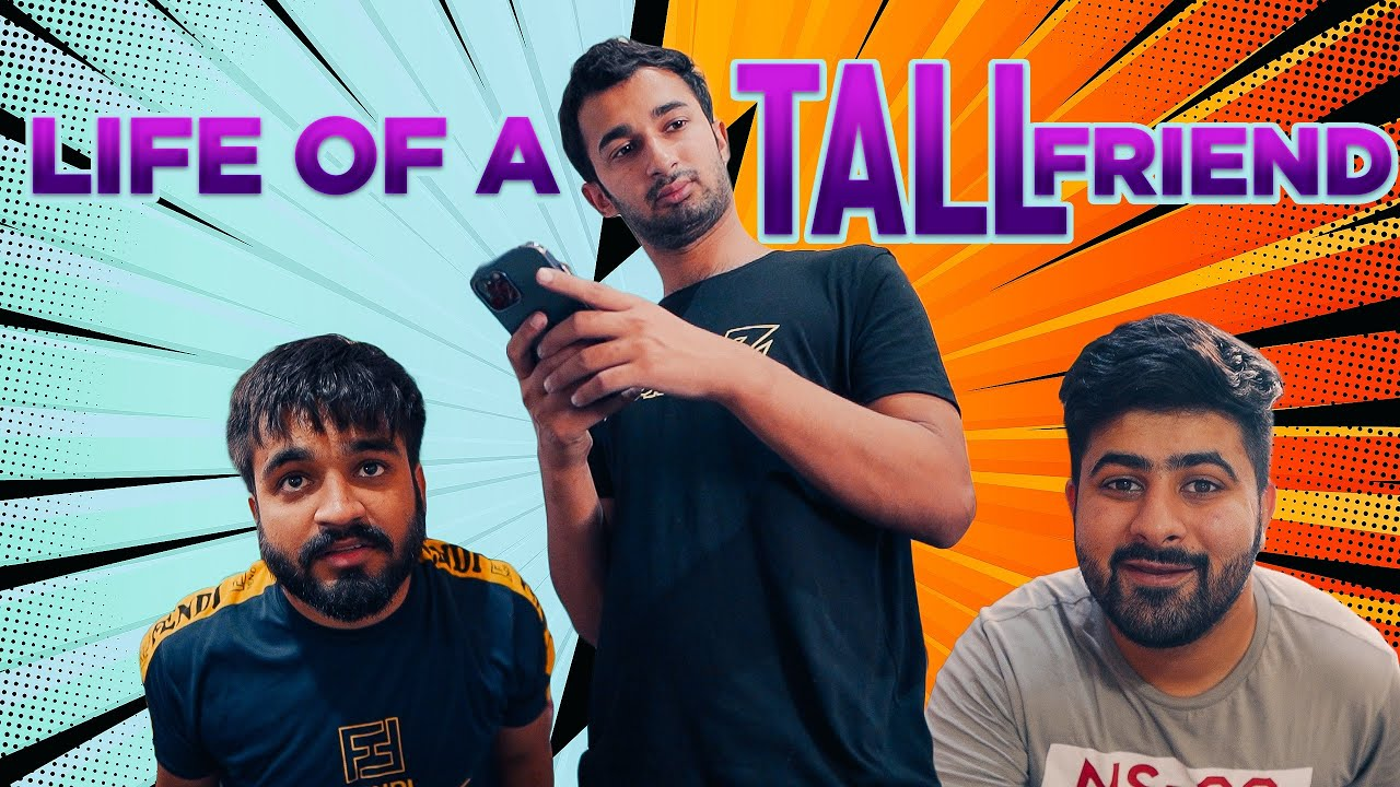 Download Life Of A Tall Friend | DablewTee | WT | Funny Skit