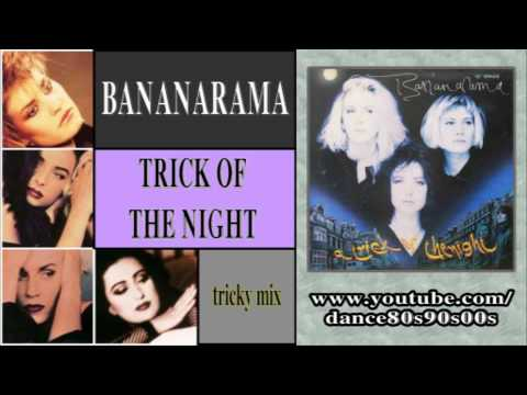BANANARAMA - Trick Of The Night (tricky mix) mp3