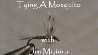Fly Tying a Mosquito with Jim Misiura