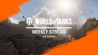 WoT Weekly stream with eekeeboo 3/7/20