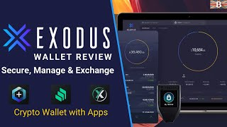 Exodus Wallet Review & Tutorial 2021: Best Free Crypto Wallet for Desktop & Mobile