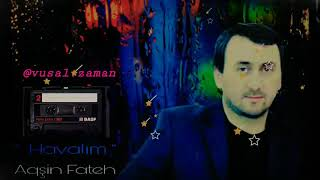 Aqsin Fateh Havalim 2019