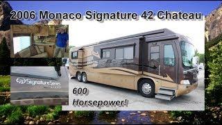 PreOwned 2006 Monaco Signature 42 Chateau   Mount Comfort RV