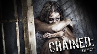 Chained: Code 207 Trailer