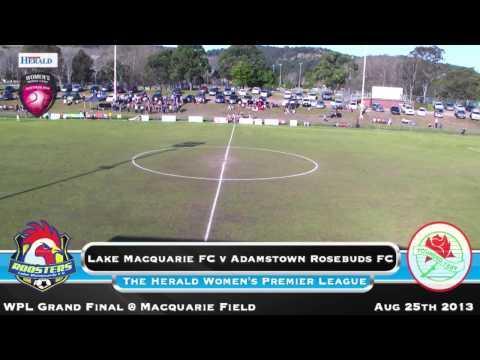 2013 Herald Women's Premier League Grand Final: Lake Macquarie City FC v Adamstown Rosebud FC