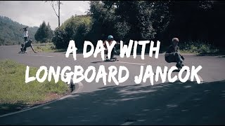 a day with LONGBOARD JANCOK [ INDONESIA LONGBOARD RIDER ]