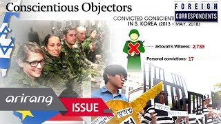 [Foreign Correspondents] CONSCIENTIOUS OBJECTORS