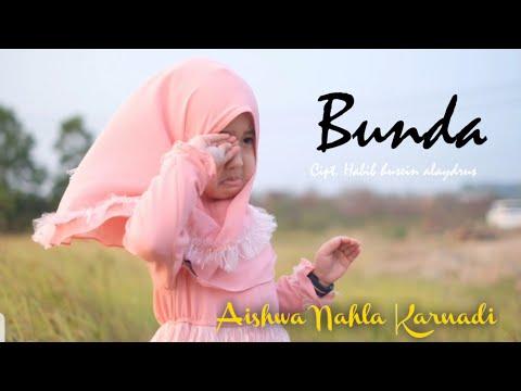 Aishwa Nahla Karnadi - Bunda (Cover Mayada)