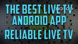 best ever live TV app for android.......