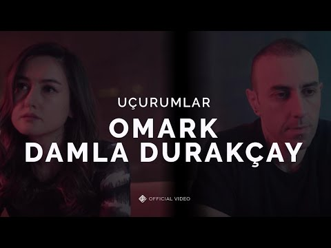 Смотреть клип Omark & Damla - Uçurumlar