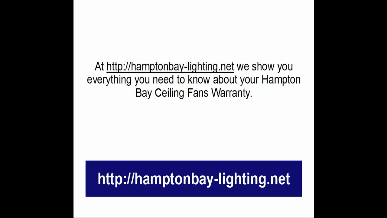 Hampton bay ceiling fans warranty youtube hampton bay ceiling fans warranty mozeypictures Gallery