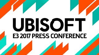 e3 2017 ubisoft press conference live pre show at 12 30pm pst