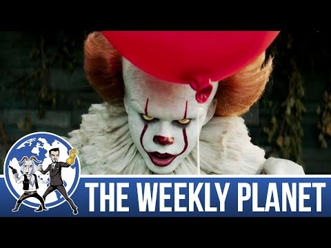It 2017 & Star Wars Loses Another Director - The Weekly Planet Podcast