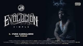 3. Zimple - Puro Carnalismo ft. Yusak (Audio Oficial)