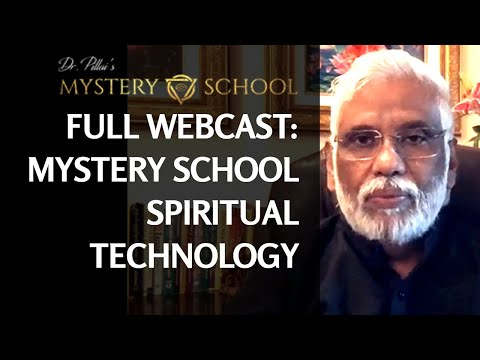 Learn Secrets of Mystery School's Spiritual Technology: Full Webcast