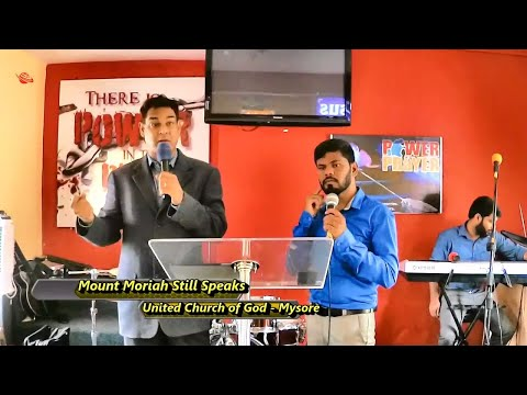 Mount Moriah Still Speaks - United Church of God - Mysore - Sandeep Daniel - July 17