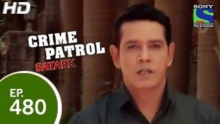 Crime Patrol - क्राइम पेट्रोल सतर्क - Ghumshuda Behen 2 - Episode 480 - 8th March 2015