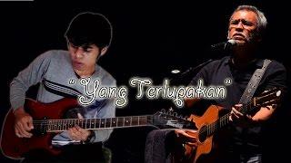 Yang Terlupakan - Iwan Fals Versi Guitar Cover By Mr. JOM