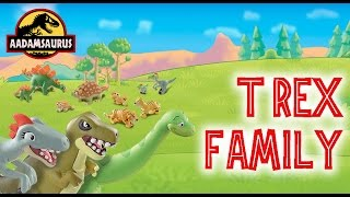 meet the dinosaur and friends t rex family with aadam