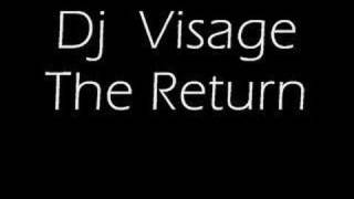 DJ Visage The Return