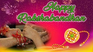 Happy Raksha Bandhan Whatsapp status, Rakhi Special wishes, Greetings