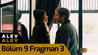 Alev Alev 9. Bölüm 3. Fragman