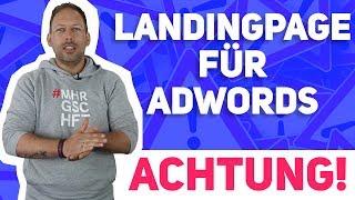 Landingpage für Adwords: Darauf musst DU achten!