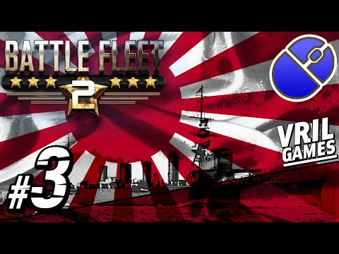 Let's Play Battle Fleet 2 | Imperial Japanese Navy | Pacific Campaign #3