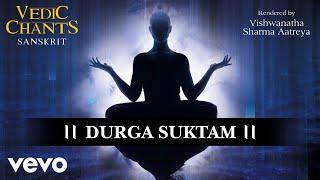 Durga Suktam - Vedic Chants | (Official Audio)