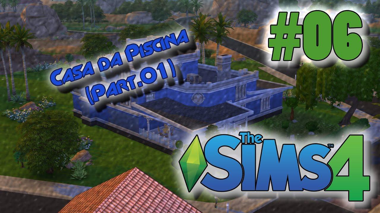 The sims 4 06 casa da piscina youtube for Piscina sims 4