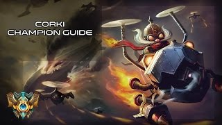 |GG| A Quick Guide on Corki |S5|