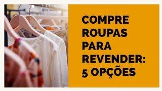 Gambar cover ONDE COMPRAR ROUPAS PARA REVENDER