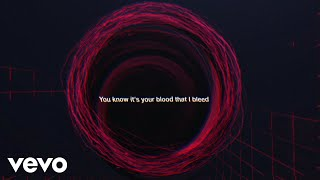 Nothing But Thieves - Your Blood (Lyric Video)