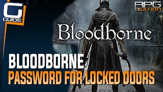 Bloodborne - Password To Forbidden Woods & How To Get Past Gate That Requires Special Emblem