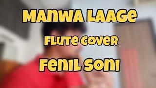 Manwa Laage | Shreya Ghoshal | Flute cover