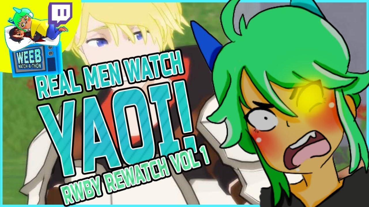 RWBY and Yaoi with the Mafia (Ep 1) | RWBY Volume 1 Rewatch