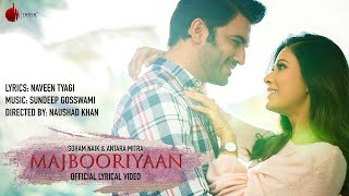 Majbooriyaan - Official Lyrical Video | Indie Music Label