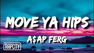 Gambar cover A$AP Ferg - Move Ya Hips (Lyrics) ft. Nicki Minaj & MadeinTYO