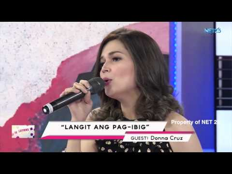 DONNA CRUZ - LANGIT ANG PAG-IBIG (NET25 LETTERS AND MUSIC)